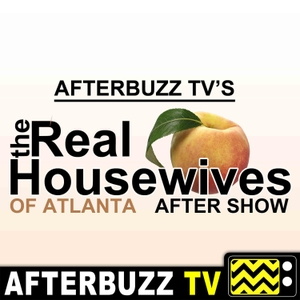 The Real Housewives of Atlanta After Show Podcast by AfterBuzz TV