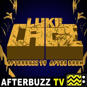 The Luke Cage Podcast by AfterBuzz TV