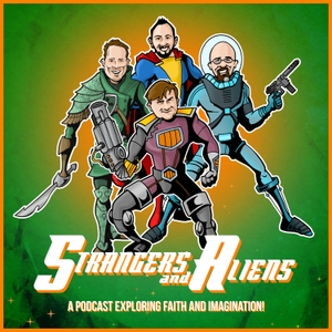 Strangers and Aliens: Science Fiction & Fantasy from a Christian Perspective by Ben Avery