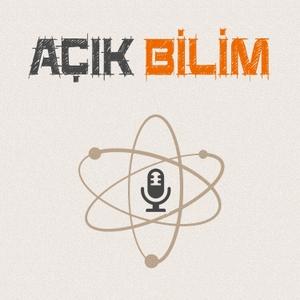Açık Bilim Podcast by Muhabbet Teorisi