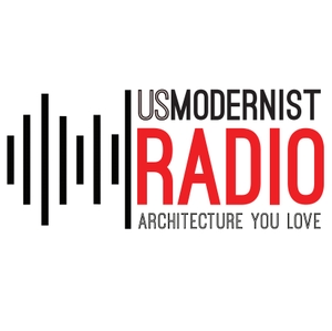 US Modernist Radio - Architecture You Love by USModernist Radio