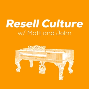 Resell Culture by Matt and John
