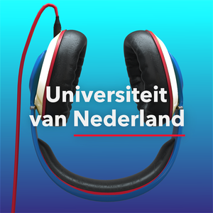 De Universiteit van Nederland Podcast by Universiteit van Nederland