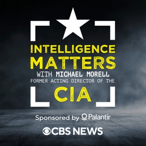 Intelligence Matters by CBS News Radio