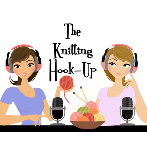 The Knitting Hook-Up by Ellie and Melissa