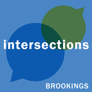 Intersections by The Brookings Institution, a nonprofit public policy organization (think tank) based in Washington, D.C.