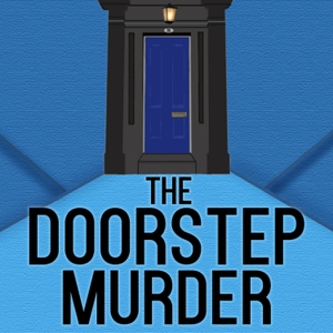 The Doorstep Murder by BBC Radio Scotland