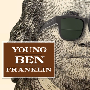 Young Ben Franklin by Gen-Z Media
