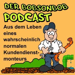 Der Bobsonbob Podcast by Bobsonbob