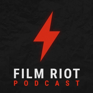 The Film Riot Podcast by Ryan Connolly