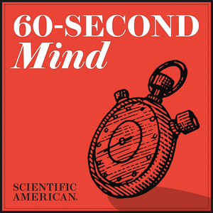 60-Second Mind by Scientific American