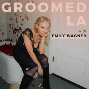 Groomed LA by Emily Wagner