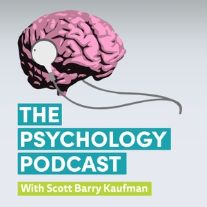 The Psychology Podcast by Dr. Scott Barry Kaufman