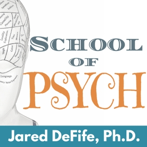 School of Psych | Insightful interviews and stories about psychology, culture, and relationships. by Jared DeFife, Ph.D. interviews experts on relationships, happiness, love, psychology, creativity, culture, and more.