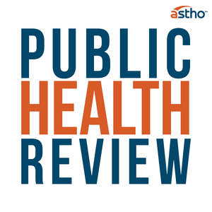 Public Health Review by ASTHO