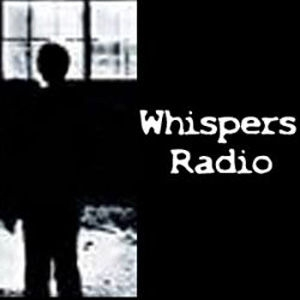 Whispers Paranormal Radio: Interviews, News and Fun in the World of Ghosts, UFOs and All Things Weird by Jordan Cline and Nick Queen