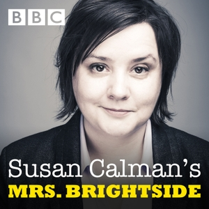 Susan Calman's Mrs Brightside by BBC Radio