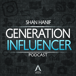 Generation Influencer by Shan Hanif