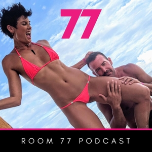 Room 77 | Podcast: A Swinger Podcast by The Minds of Swingers