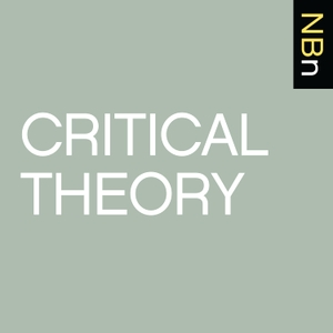 New Books in Critical Theory by Marshall Poe