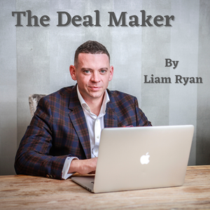 The Deal Maker by Liam Ryan by Liam Ryan