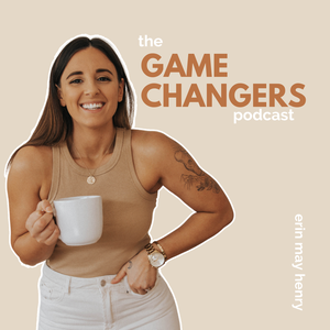 Game Changers | Personal Branding advice from Influencers, Thought Leaders and Entrepreneurs by Erin May Henry