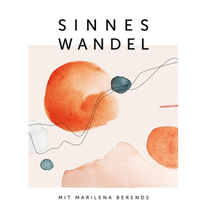 Sinneswandel by Mit Marilena Berends
