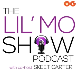 The Lil' Mo Show Podcast by OG Podcast Network