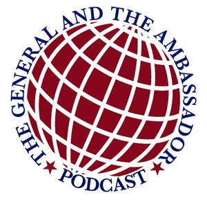The General and the Ambassador: A Conversation by The American Academy of Diplomacy
