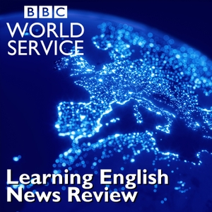 Learning English News Review by BBC Radio