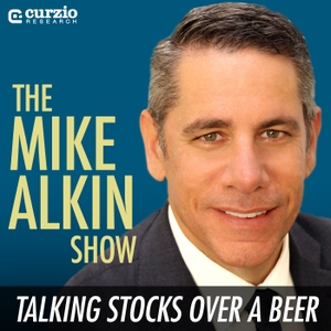 The Mike Alkin Show: Talking Stocks Over a Beer by Curzio Research