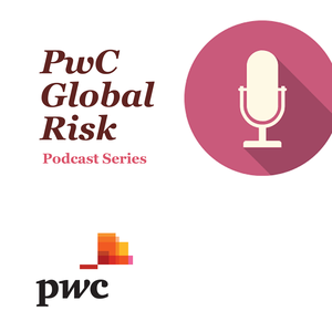 PwC's Global Risk podcast series by PwC