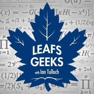 The Leafs Geeks Podcast by Ian Tulloch