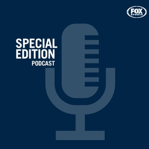 Special Edition Podcasts by Fox Sports Australia