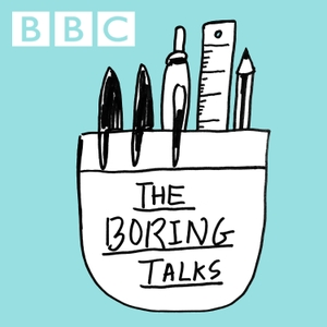 The Boring Talks by BBC Radio