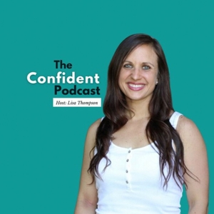 The Confident Girl Podcast by Self Love Beauty