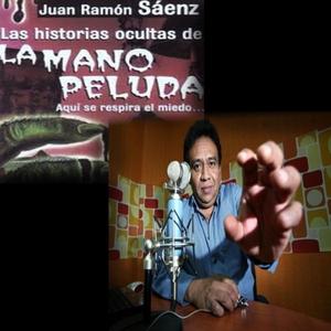 Las Historias Ocultas de la Mano Peluda by La Mano Peluda con Juan Ramon