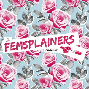 The Femsplainers Podcast by Christina Hoff Sommers & Danielle Crittenden