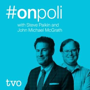 #onpoli, a TVO podcast by TVO