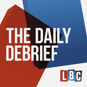 The Daily Debrief by LBC