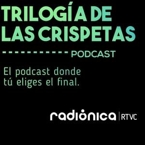 La trilogía de las crispetas by Radiónica