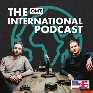 The OMR Podcast (EN) – Go inside the minds of the biggest names in digital and tech by Philipp Westermeyer, founder and CEO of OMR