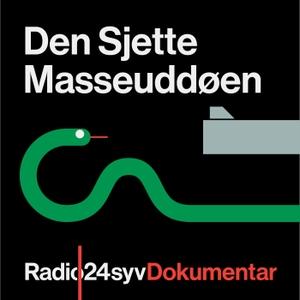 Den Sjette Masseuddøen by Radio24syv