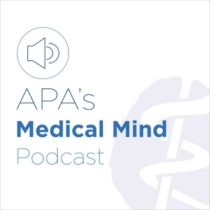 The Medical Mind by American Psychiatric Association