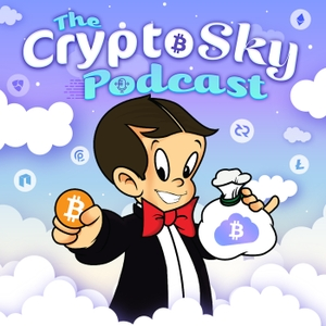 The Crypto Sky Podcast by The Crypto Sky