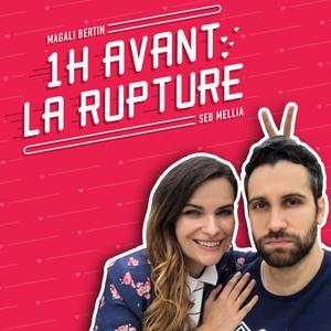 1 heure avant la rupture by Seb Mellia & Magali Bertin