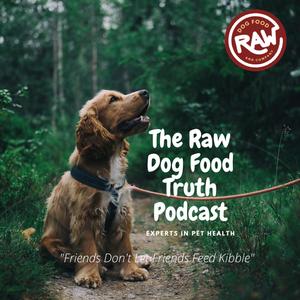 The Raw Dog Food Truth by The Raw Dog Food Truth