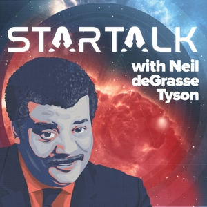 StarTalk Radio by Neil deGrasse Tyson
