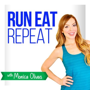 Run Eat Repeat by Monica Olivas