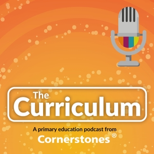 The Curriculum by Cornerstones Education